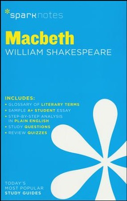 Macbeth SparkNotes Literature Guide  -     By: William Shakespeare, SparkNotes