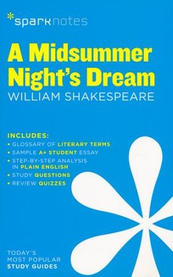 A Midsummer Night's Dream SparkNotes Literature Guide  -     By: William Shakespeare, SparkNotes