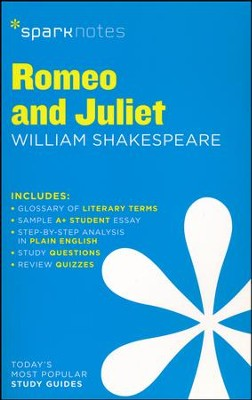 Romeo and Juliet SparkNotes Literature Guide  -     By: William Shakespeare, SparkNotes