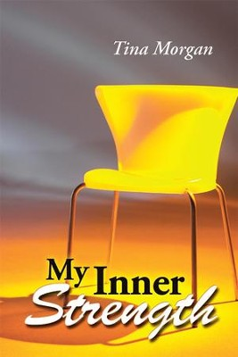 My Inner Strength - eBook  -     By: Tina Morgan