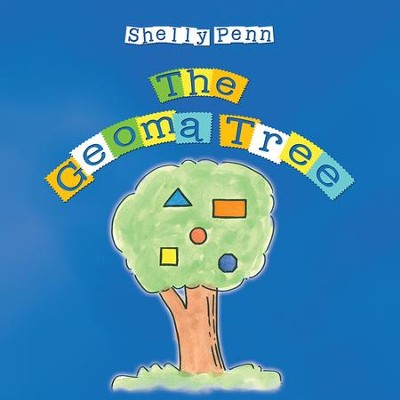The Geoma Tree - eBook  -     By: Shelly Penn