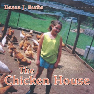 The Chicken House - eBook  -     By: Deana Burke