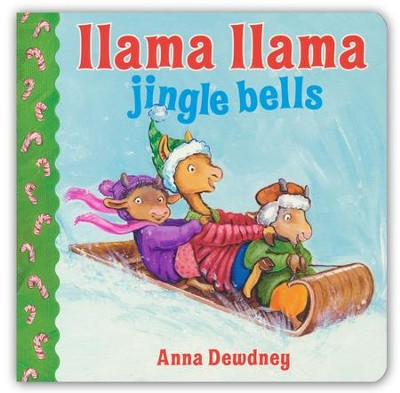 Llama Llama Jingle Bells  -     By: Anna Dewdney