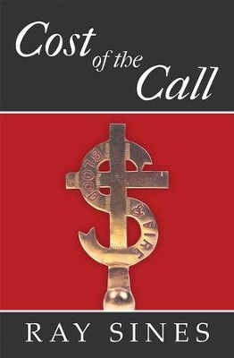 Cost of the Call - eBook  -     By: Ray Sines