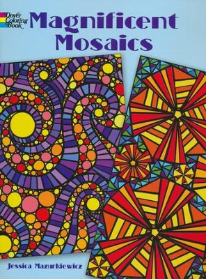 Magnificent Mosaics Coloring Book    -     By: Jessica Mazurkiewicz
