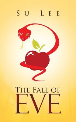 The Fall of Eve - eBook  -     By: Su Lee