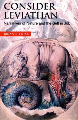 Consider Leviathan: Narratives of Nature and the Self in Job  -     By: Brian R. Doak