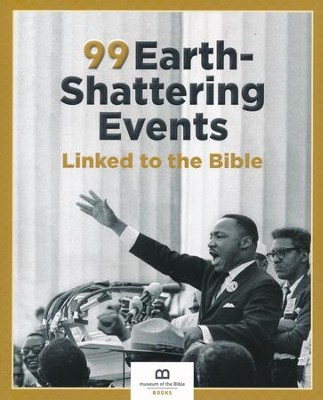 99 Earth-Shattering Events Linked to the Bible  -