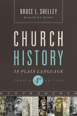 Church History in Plain Language: Fourth Edition - eBook  -     By: Bruce Shelley