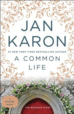 A Common Life: The Wedding Story - eBook  -     By: Jan Karon