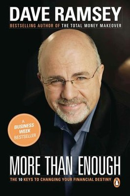 More than Enough: The Ten Keys to Changing Your Financial Destiny - eBook  -     By: Dave Ramsey