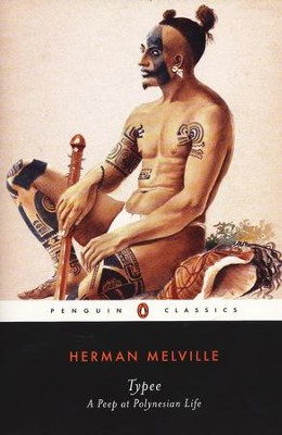Typee: A Peep at Polynesian Life - eBook  -     Edited By: John Bryant     By: Herman Melville