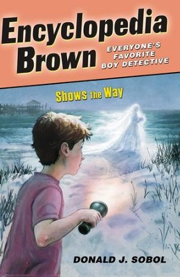 Encyclopedia Brown Shows the Way - eBook  -     By: Donald J. Sobol