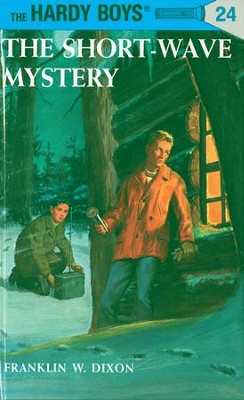 Hardy Boys 24: The Short-Wave Mystery: The Short-Wave Mystery - eBook  -     By: Franklin W. Dixon