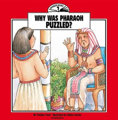 Why Was Pharaoh Puzzled  -     By: Pauline Youd
