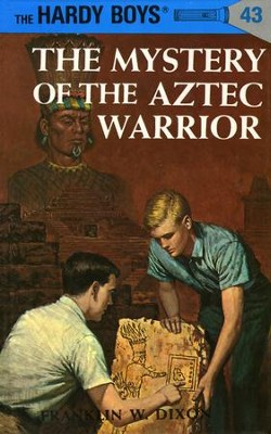 Hardy Boys 43: The Mystery of the Aztec Warrior: The Mystery of the Aztec Warrior - eBook  -     By: Franklin W. Dixon