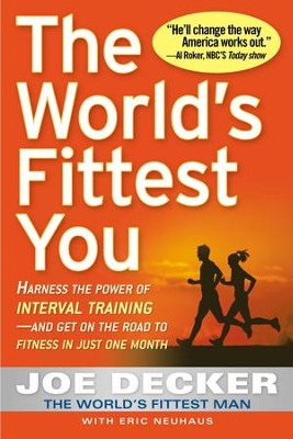 The World's Fittest You - eBook  -     By: Joe Decker
