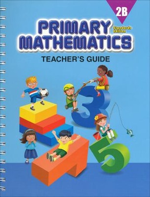 Primary Mathematics Teacher's Guide 2B (Standards Edition)  -