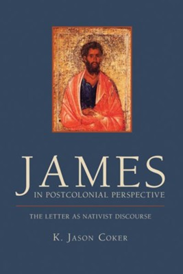 James in Postcolonial Perspective: The Letter as Nativist Discourse  -     By: K. Jason Coker