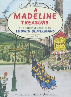 A Madeline Treasury: The Original Stories by Ludwig Bemelmans  -     By: Ludwig Bemelmans