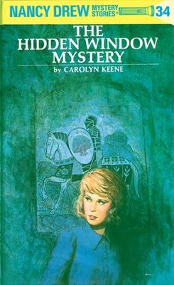 Nancy Drew 34: The Hidden Window Mystery: The Hidden Window Mystery - eBook  -     By: Carolyn Keene