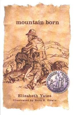 Mountain Born   -     By: Elizabeth Yates