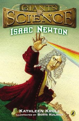 Isaac Newton - eBook  -     By: Kathleen Krull
