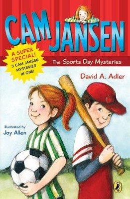 Cam Jansen: Cam Jansen and the Sports Day Mysteries: A Super Special - eBook  -     By: David A. Adler     Illustrated By: Joy Allen