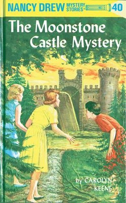Nancy Drew 40: The Moonstone Castle Mystery: The Moonstone Castle Mystery - eBook  -     By: Carolyn Keene