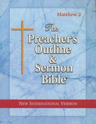Matthew: Part 2 [The Preacher's Outline & Sermon Bible, NIV]   -
