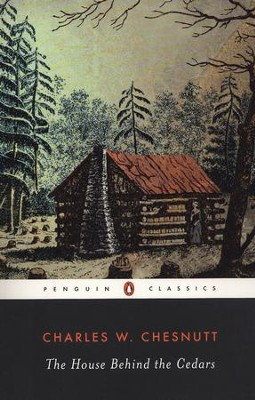 The House Behind the Cedars - eBook  -     By: Charles Chesnutt