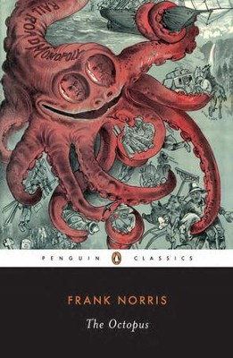 The Octopus: A Story of California - eBook  -     By: Frank Norris