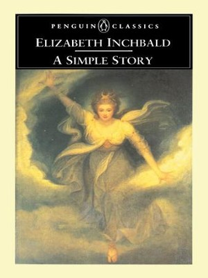 A Simple Story - eBook  -     By: Elizabeth Inchbald