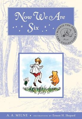 Now We Are Six Deluxe Edition - eBook  -     By: A.A. Milne     Illustrated By: Ernest H. Shepard