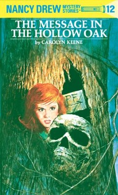 Nancy Drew 12: The Message in the Hollow Oak: The Message in the Hollow Oak - eBook  -     By: Carolyn Keene