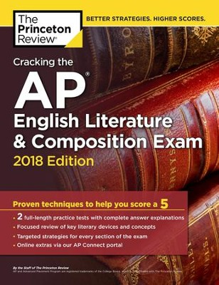 Cracking the AP English Literature & Composition Exam, 2018 Edition  -     By: Princeton Review