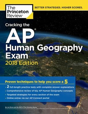 Cracking the AP Human Geography Exam, 2018 Edition  -     By: Princeton Review