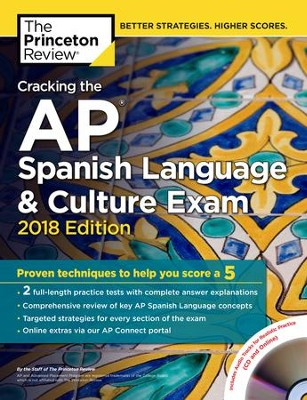 Cracking the AP Spanish Language & Culture Exam with Audio CD, 2018 Edition  -     By: Princeton Review