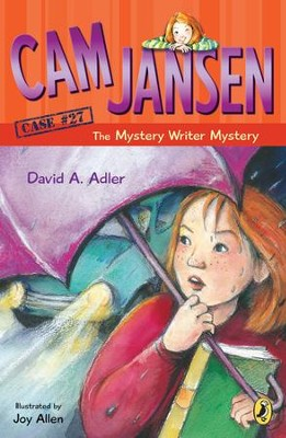 Cam Jansen: Cam Jansen and the Mystery Writer Mystery #27: Cam Jansen and the Mystery Writer Mystery #27 - eBook  -     By: David A. Adler     Illustrated By: Joy Allen