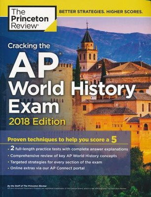 Cracking the AP World History Exam, 2018 Edition  -     By: Princeton Review