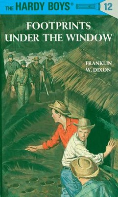 Hardy Boys 12: Footprints Under the Window: Footprints Under the Window - eBook  -     By: Franklin W. Dixon