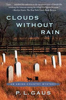 Clouds Without Rain: An Amish-Country Mystery - eBook  -     By: P.L. Gaus