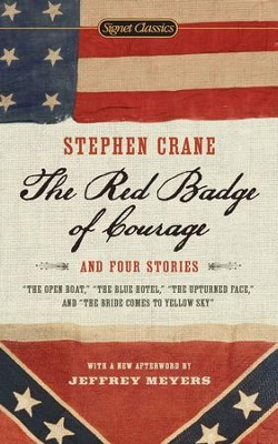 The Red Badge of Courage and Four Stories - eBook  -     By: Stephen Crane