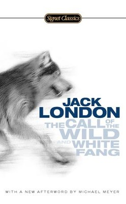 The Call of the Wild and White Fang - eBook  -     By: Jack London, John Seelye, Michael Meyer