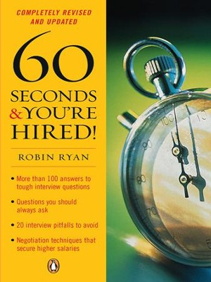 60 Seconds and You're Hired! - eBook  -     By: Robin Ryan