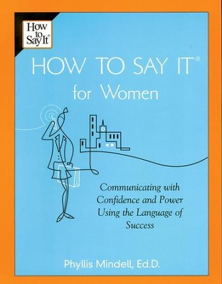 How To Say It for Women - eBook  -     By: Phyllis Mindell