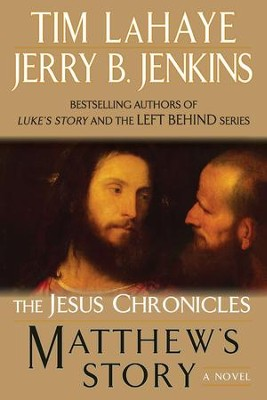 Matthew's Story - eBook  -     By: Tim Lahaye, Jerry B. Jenkins