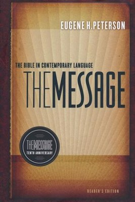 The Message 10th Anniversary Reader's Edition  -     By: Eugene H. Peterson