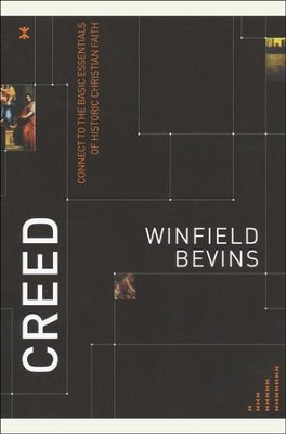 Creed: Connect to the Basic Essentials of Historic Christian Faith  -     By: Winfield Bevins