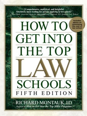 How to Get Into Top Law Schools 5th Edition - eBook  -     By: Richard Montauk